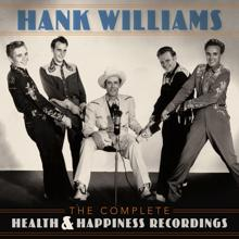 Hank Williams: Lost Highway (Health & Happiness Show Four, October 1949)