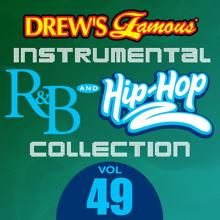 The Hit Crew: Drew's Famous Instrumental R&B And Hip-Hop Collection (Vol. 49)