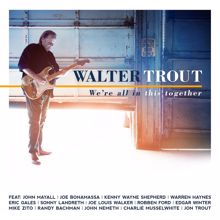 Walter Trout, Edgar Winter: She Steals My Heart Away (feat. Edgar Winter)