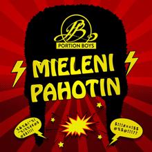 Portion Boys: Mieleni pahotin