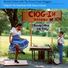 Beverly Cotten, The Green Grass Cloggers: Clog-In: An American Folk Dance Classic
