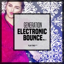 Various Artists: Generation Electronic Bounce, Vol. 2