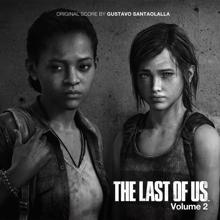 Gustavo Santaolalla: The Last of Us - Vol. 2 (Video Game Soundtrack)