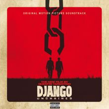 Eri esittäjiä: Quentin Tarantino's Django Unchained Original Motion Picture Soundtrack (Explicit Version)
