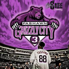 Fashawn: Grizzly City 3