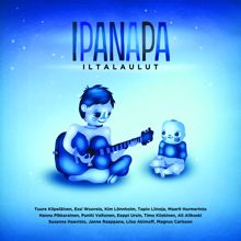 Various Artists: Ipanapa iltalaulut
