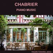 Claudio Colombo: Chabrier: Piano Music