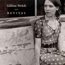 Gillian Welch: Revival