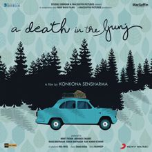 Sagar Desai: A Death in the Gunj (Original Motion Picture Soundtrack)