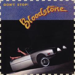 Bloodstone: Don't Stop