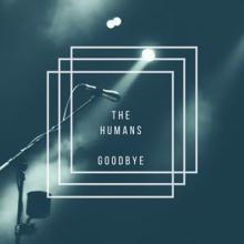The Humans: Goodbye