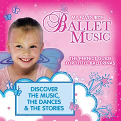 Various Artists: My Favourite Ballet Music: The Perfect Guide for Little Ballerinas