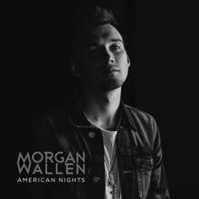 Morgan Wallen: American Nights