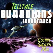 Various Artists: Telltale Guardians Soundtrack : Cosmic Galaxy Mix