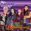Descendants 2 Karaoke: Disney Karaoke Series: Descendants 2