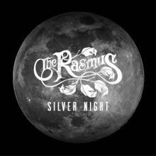 The Rasmus: Silver Night