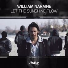 William Naraine: Let the Sunshine Flow
