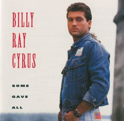 Billy Ray Cyrus: Some Gave All