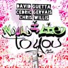 David Guetta, Cedric Gervais, Chris Willis: Would I Lie To You