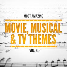 Orlando Pops Orchestra & 101 Strings Orchestra: Most Amazing Movie, Musical & TV Themes, Vol. 4