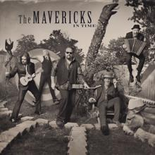 The Mavericks: Come Unto Me