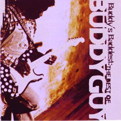 Buddy Guy: Buddy's Baddest: The Best Of Buddy Guy