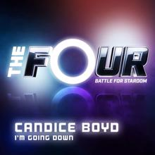 Candice Boyd: I'm Going Down (The Four Performance)