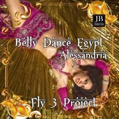 Fly 3 Project: Belly Dancing Egypt Alessandria