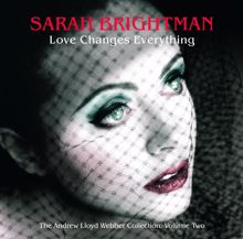 Sarah Brightman: Love Changes Everything - The Andrew Lloyd Webber collection vol.2