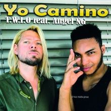 T.W.I.O & Angel NG feat. Angel NG: Yo Camino