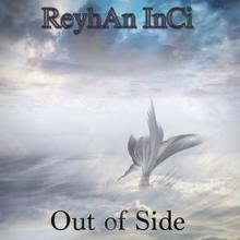 Reyhan Inci: Out of Side