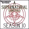 The Winchester's: A Supernatural Soundtrack: Season 10 (Music Inspired by the TV Series)