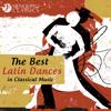 Various Artists: The Best Latin Dances in Classical Music