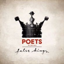 Poets Of The Fall: False Kings