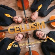 Die Vier EvangCellisten & Friends: Cellism