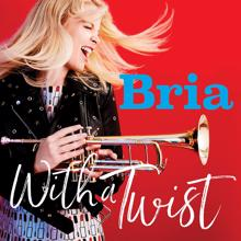 Bria Skonberg: Alright, Okay, You Win/Soul Bossa Nova