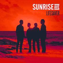 Sunrise Avenue: Lifesaver