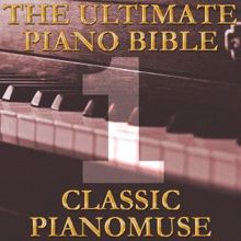 Pianomuse: The Ultimate Piano Bible - Classic 1 of 45