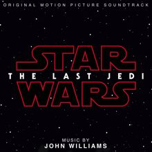 John Williams: Star Wars: The Last Jedi (Original Motion Picture Soundtrack)