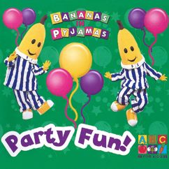 Bananas In Pyjamas: Party Fun!