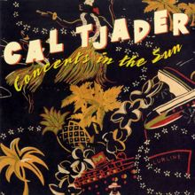 Cal Tjader: Concerts In The Sun (Live)