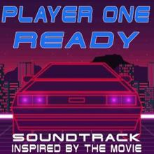 Various Artists: Player One Ready! (Soundtrack Inspired by the Movie)