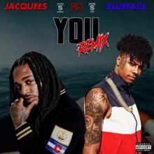 Jacquees, Blueface: You (Remix)