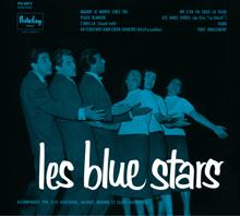 The Blue Stars: Place Blanche