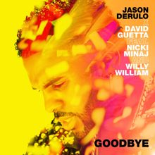 Jason Derulo, David Guetta: Goodbye