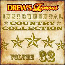 The Hit Crew: Drew's Famous Instrumental Country Collection (Vol. 32)