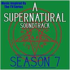 Various Artists: A Supernatural Soundtrack Season 7: (Music Inspired by the TV Series)