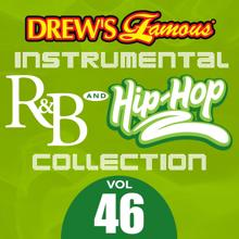 The Hit Crew: Drew's Famous Instrumental R&B And Hip-Hop Collection (Vol. 46)