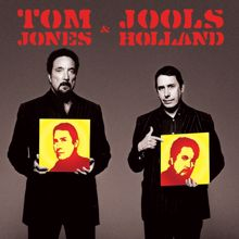 Jools Holland, Tom Jones: Odd Man Out