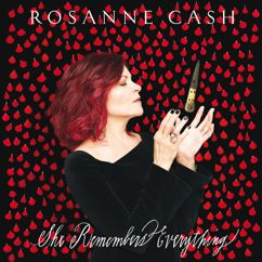 Rosanne Cash: She Remembers Everything (Deluxe)